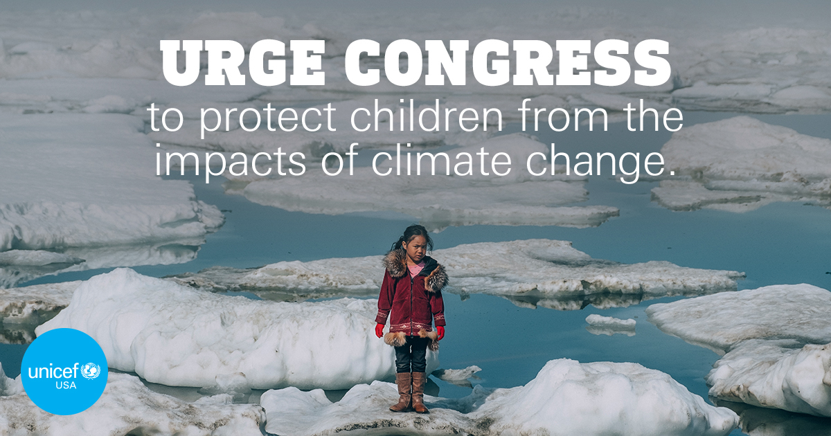 Take Action to Protect Children from the Impacts of Climate Change!